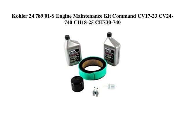 Kohler 24 789 01-S Engine Maintenance Kit Command CV17-23 CV24- 740 CH18-25 CH730-740