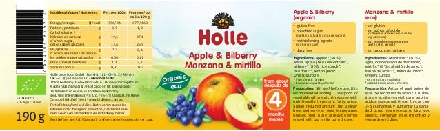 Manzana & mirtillo (eco) Ingredientes: Manzana*1 (50%), agua, concentrado de manzana*, mirtillo* (8%), almidón de arroz*, ...