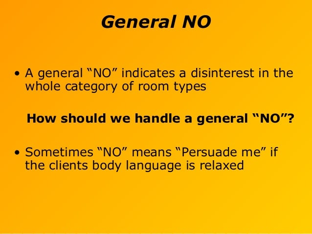 """General NO • A general """"NO"""" indicates a disinterest in the whole category of room types How should we handle a general """"NO..."""
