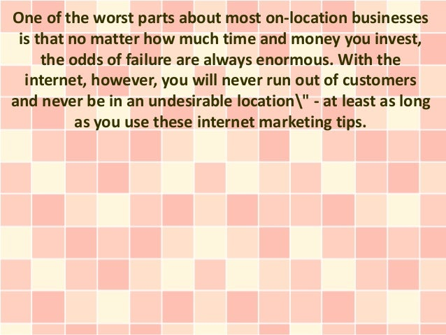 One of the worst parts about most on-location businesses is that no matter how much time and money you invest,     the odd...