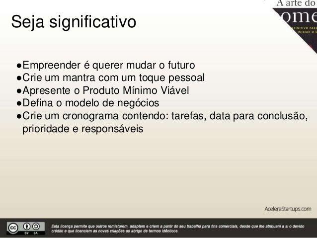 A arte do começo by Acelera Startups Slide 3