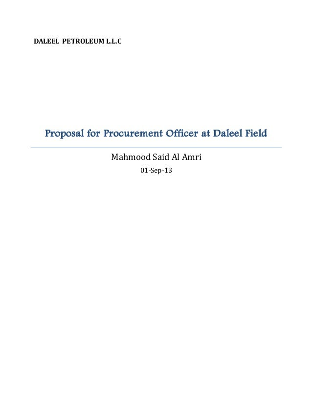 DALEEL PETROLEUM L.L.C Proposal for Procurement Officer at Daleel Field Mahmood Said Al Amri 01-Sep-13