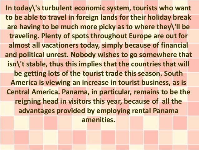 In todays turbulent economic system, tourists who wantto be able to travel in foreign lands for their holiday break are ha...