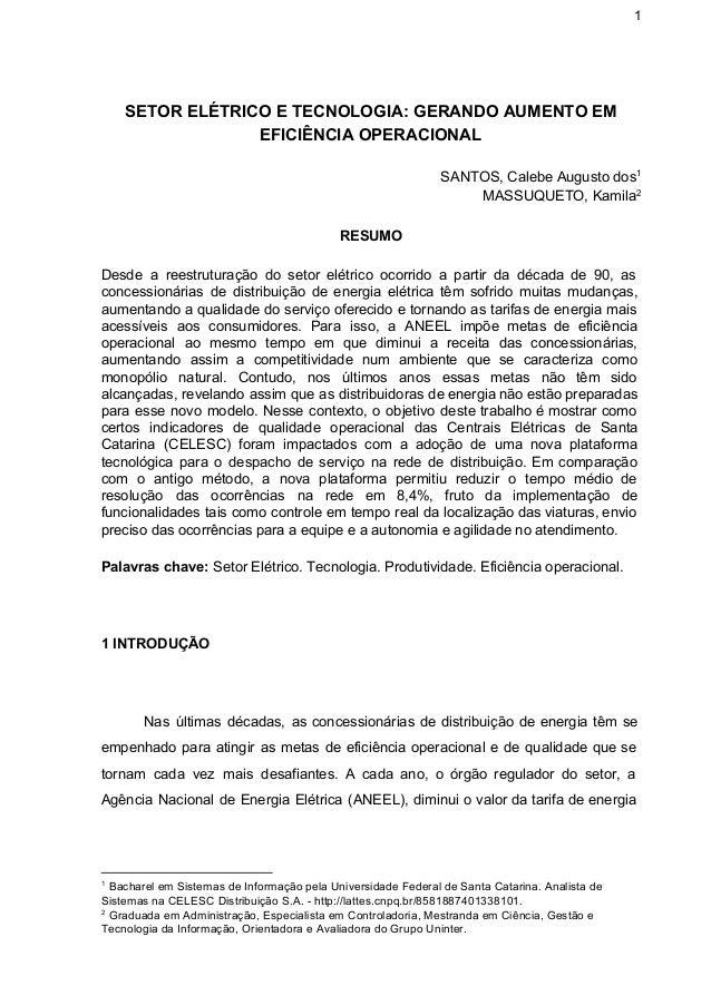 1 SETORELÉTRICOETECNOLOGIA:GERANDOAUMENTOEM EFICIÊNCIAOPERACIONAL  SANTOS,CalebeAugustodos 1 MASSUQUETO,Ka...