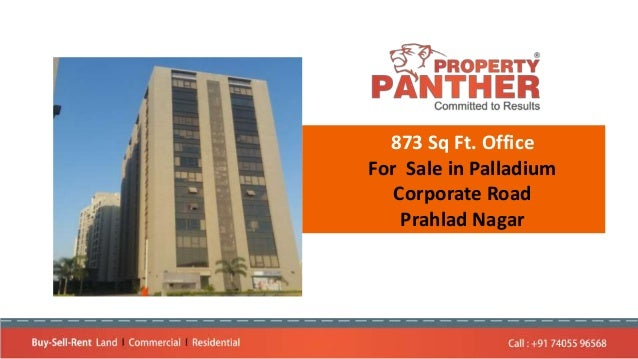873 Sq Ft. Office For Sale in Palladium Corporate Road Prahlad Nagar
