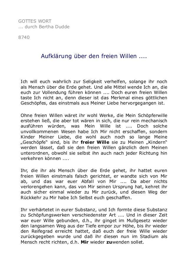 GOTTES WORT ... durch Bertha Dudde 8740 Aufklärung über den freien Willen .... Ich will euch wahrlich zur Seligkeit verhel...