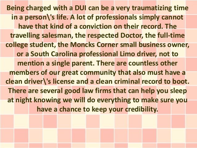 Being charged with a DUI can be a very traumatizing time   in a persons life. A lot of professionals simply cannot     hav...