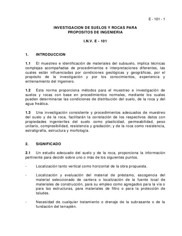 E - 101 - 1 INVESTIGACION DE SUELOS Y ROCAS PARA PROPOSITOS DE INGENIERIA I.N.V. E - 101 1. INTRODUCCION 1.1 El muestreo e...