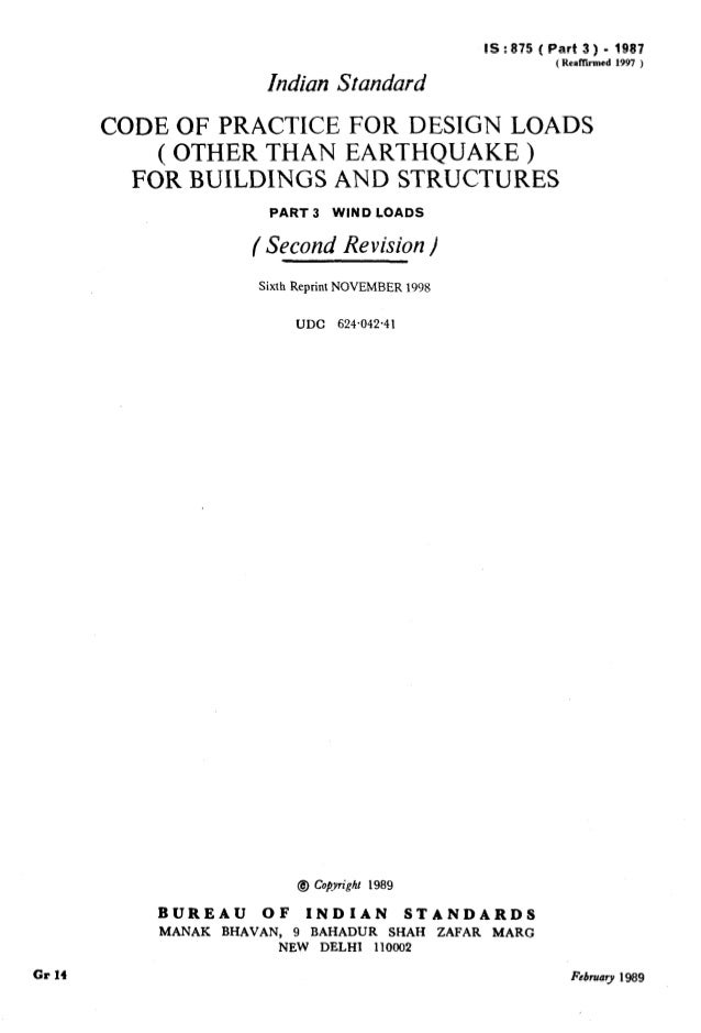 IS:875  (Part  3) - 1987  ( Renfficd  1997 )  Indian Standard  CODEOFPRACTICEFORDESIGNLOADS (OTHERTHANEARTHQUAKE) FORBUILD...