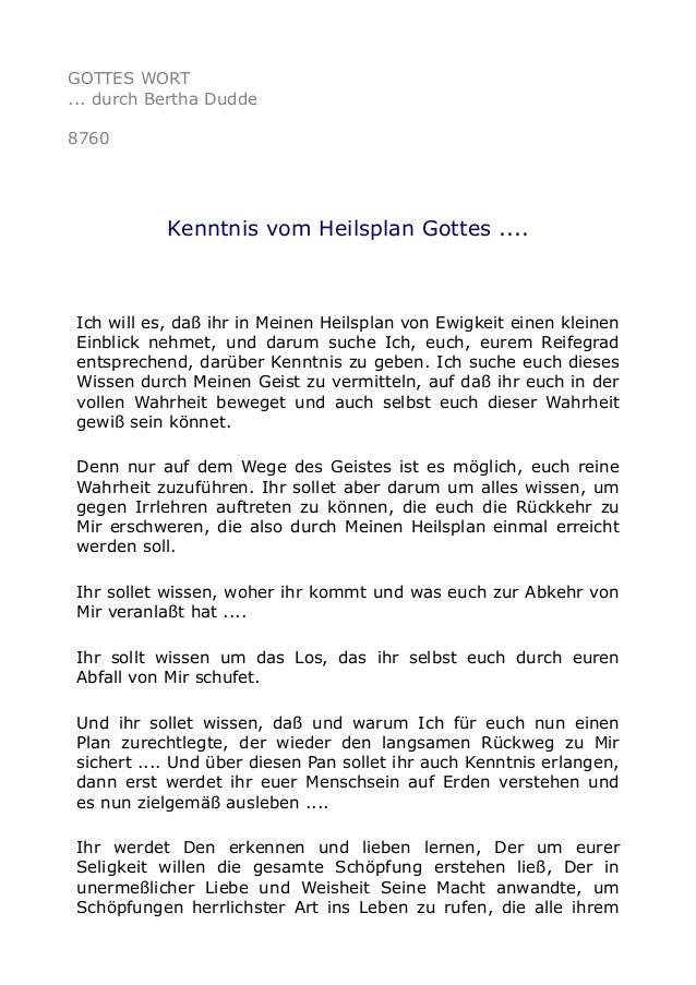 GOTTES WORT ... durch Bertha Dudde 8760 Kenntnis vom Heilsplan Gottes .... Ich will es, daß ihr in Meinen Heilsplan von Ew...