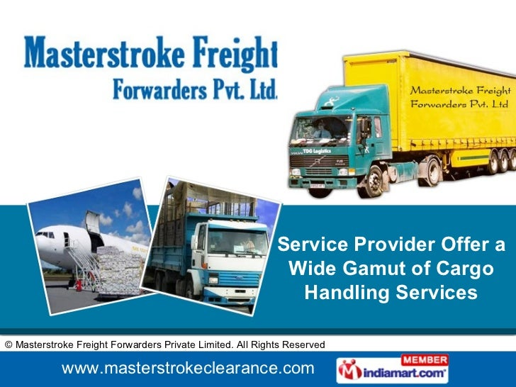 Service Provider Offer a Wide Gamut of Cargo Handling Services