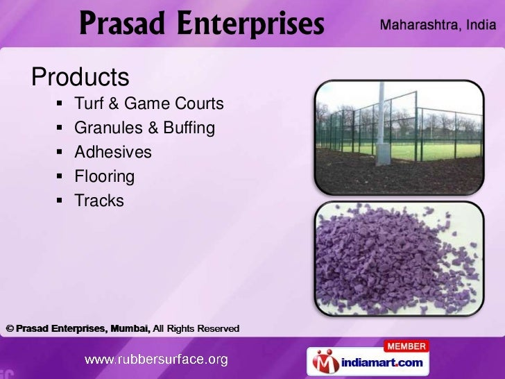 Products     Turf & Game Courts     Granules & Buffing     Adhesives     Flooring     Tracks