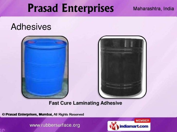 Adhesives        Fast Cure Laminating Adhesive