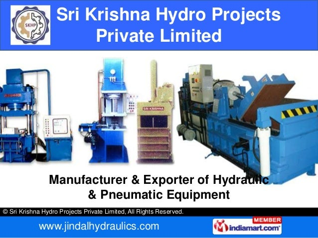 © Sri Krishna Hydro Projects Private Limited, All Rights Reserved. www.jindalhydraulics.com Sri Krishna Hydro Projects Pri...