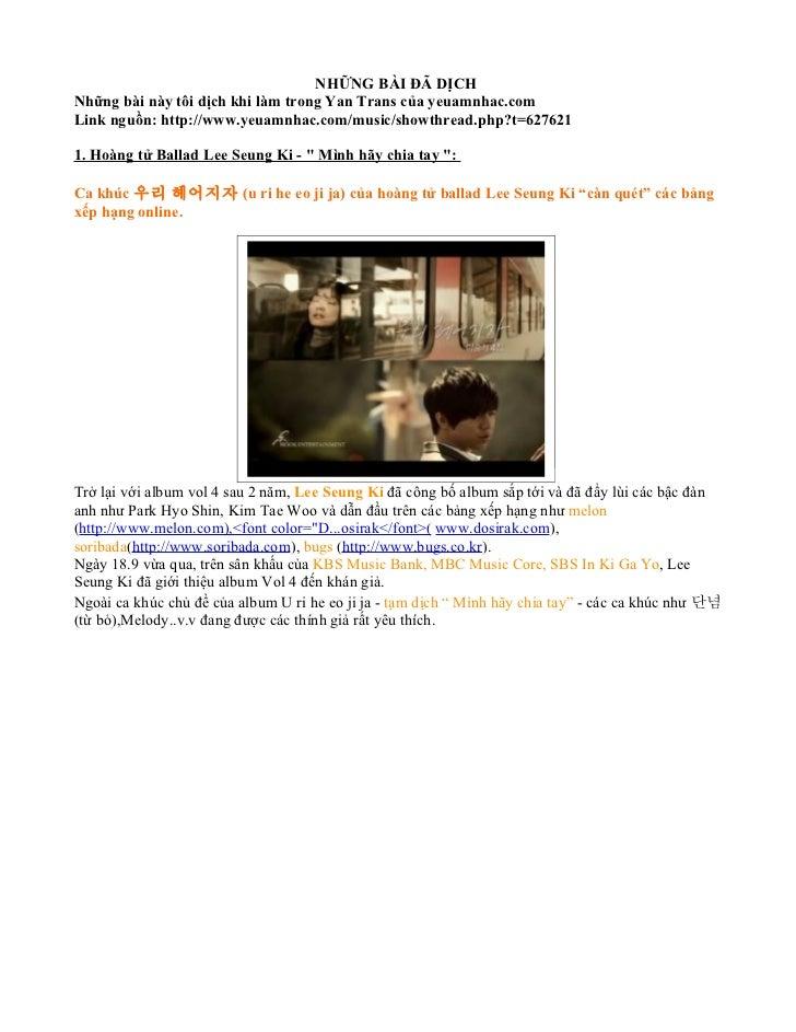 NHỮNG BÀI ĐÃ DỊCHNhững bài này tôi dịch khi làm trong Yan Trans của yeuamnhac.comLink nguồn: http://www.yeuamnhac.com/musi...