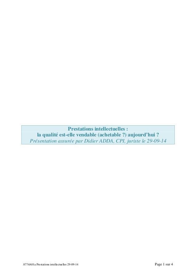 8774A01a Prestations intellectuelles 29-09-14 Page 1 sur 4 Prestations intellectuelles : la qualité est-elle vendable (ach...