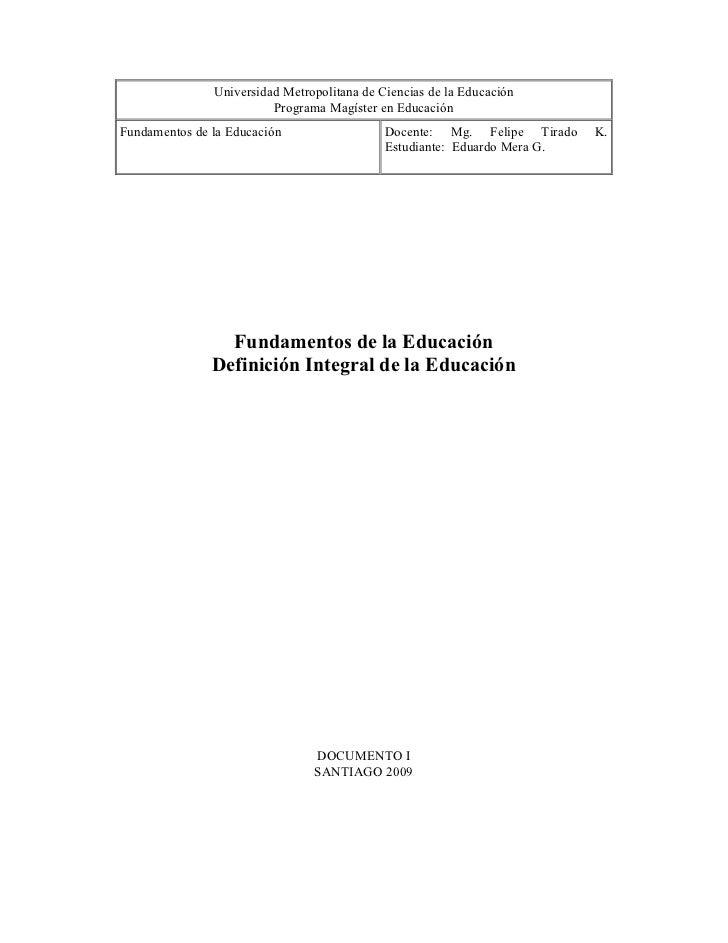Universidad Metropolitana de Ciencias de la Educación                         Programa Magíster en EducaciónFundamentos de...