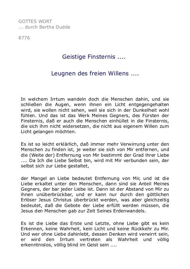 GOTTES WORT ... durch Bertha Dudde 8776 Geistige Finsternis .... Leugnen des freien Willens .... In welchem Irrtum wandeln...