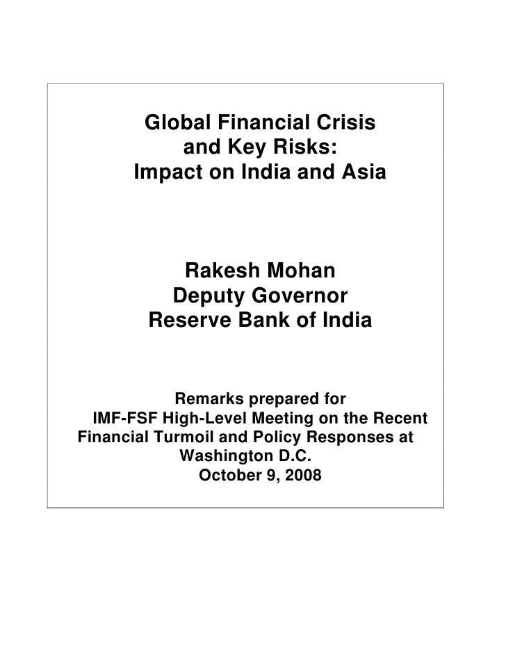 Global Financial Crisis           and Key Risks:       Impact on India and Asia               Rakesh Mohan           Deput...