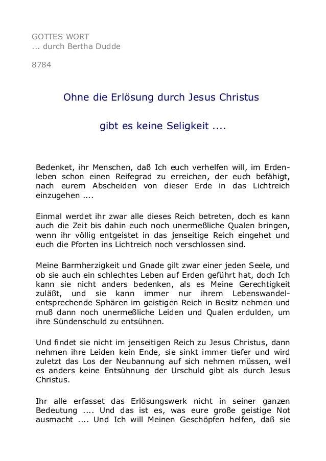 GOTTES WORT ... durch Bertha Dudde 8784 Ohne die Erlösung durch Jesus Christus gibt es keine Seligkeit .... Bedenket, ihr ...