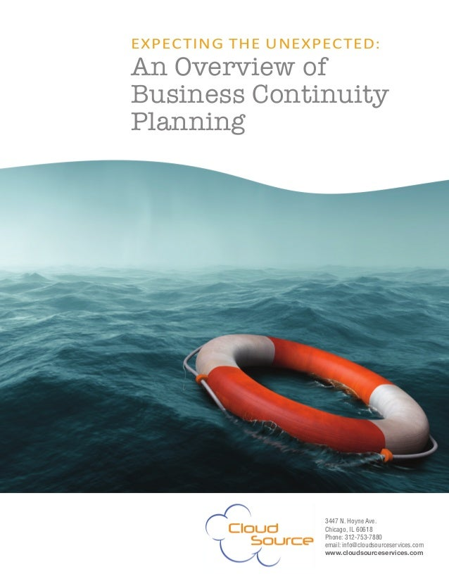 ExpEcting thE UnExpEctEd: An Overview of Business Continuity Planning 3447 N. Hoyne Ave. Chicago, IL 60618 Phone: 312-753-...