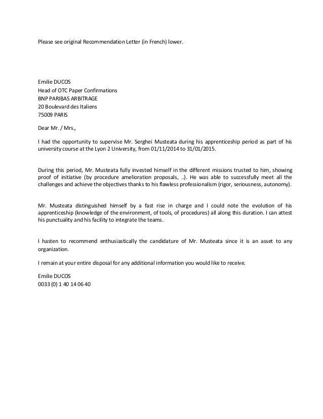 Please see original Recommendation Letter (in French) lower. Emilie DUCOS Head of OTC Paper Confirmations BNP PARIBAS ARBI...
