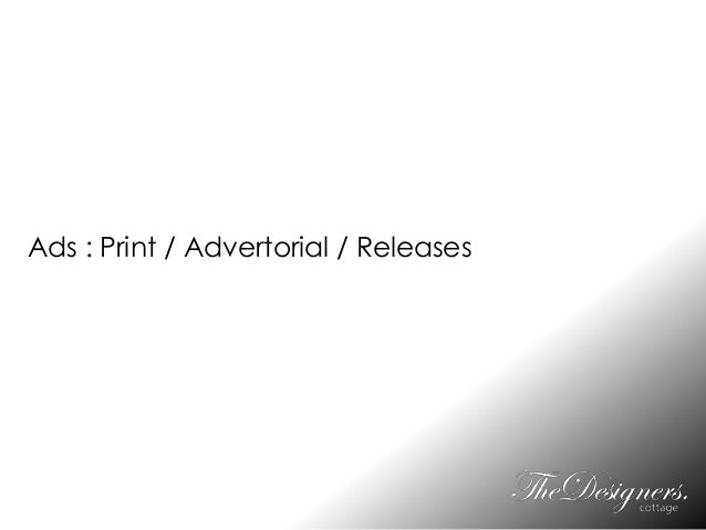Ads : Print / Advertorial / Releases