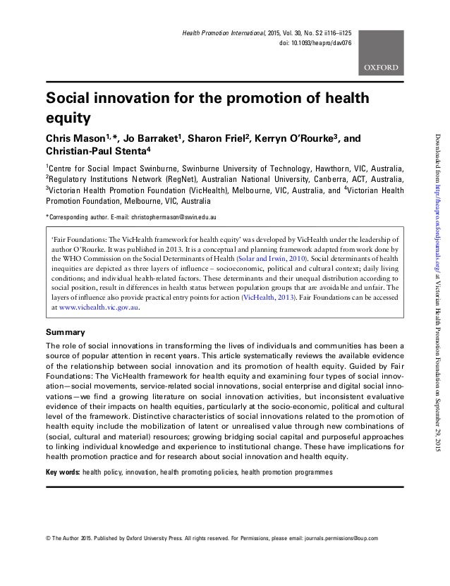 Social innovation for the promotion of health equity Chris Mason1,*, Jo Barraket1, Sharon Friel2, Kerryn O'Rourke3, and Ch...