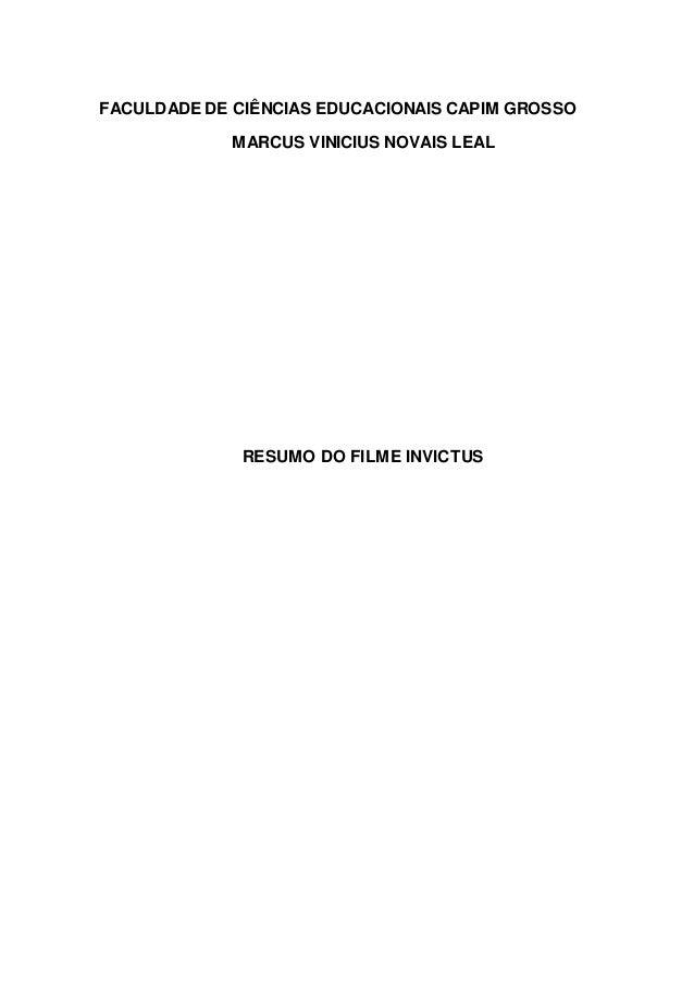 FACULDADE DE CIÊNCIAS EDUCACIONAIS CAPIM GROSSO MARCUS VINICIUS NOVAIS LEAL RESUMO DO FILME INVICTUS