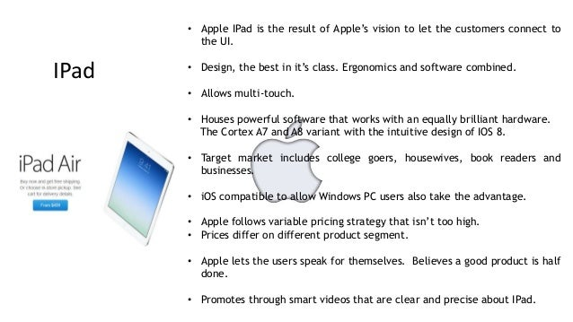 apple ipad marketing mix Apple's ipad air 2 may come with a number of new features, including touch id and more.