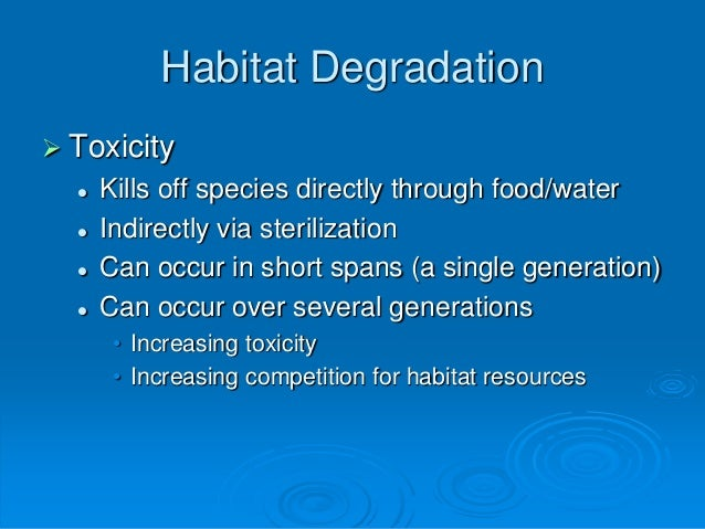 Habitat Change Can Occur Through Natural Causes