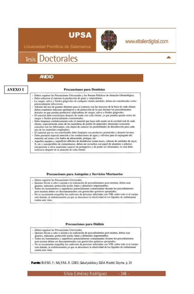 Silvia Giménez Rodríguez - 346 - ANEXO Fuente: BUENO, F.; NAJERA, R. (2001) Salud pública y SIDA. Madrid: Doyma. p. 19 ANE...