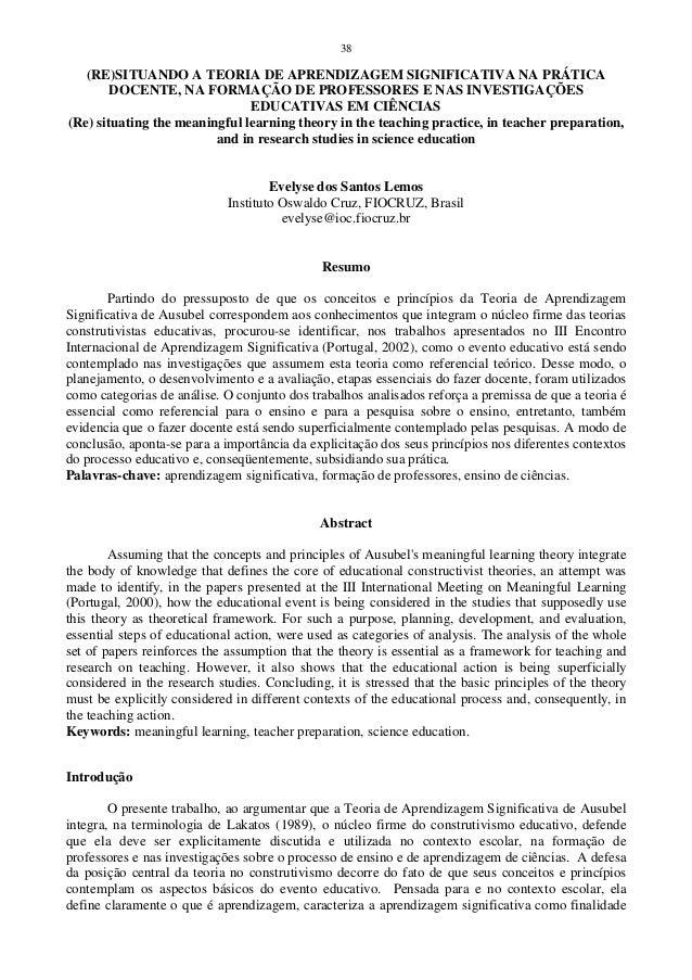 38 (RE)SITUANDO A TEORIA DE APRENDIZAGEM SIGNIFICATIVA NA PRÁTICA DOCENTE, NA FORMAÇÃO DE PROFESSORES E NAS INVESTIGAÇÕES ...