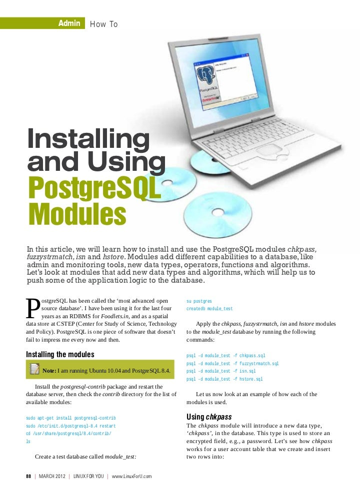 Admin         How ToInstallingand UsingPostgreSQLModulesIn this article, we will learn how to install and use the PostgreS...