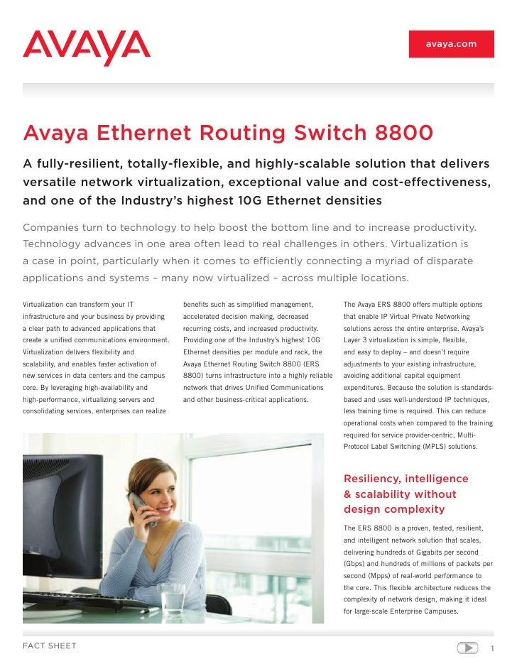 avaya.com     Avaya Ethernet Routing Switch 8800 A fully-resilient, totally-flexible, and highly-scalable solution that de...