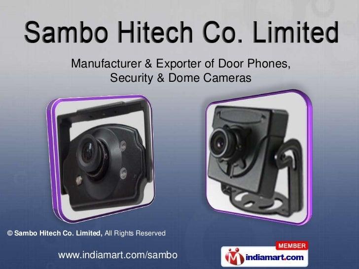 Manufacturer & Exporter of Door Phones, <br />Security & Dome Cameras<br />