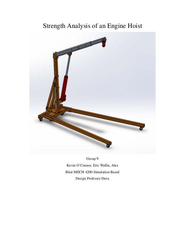 strength analysis of an engine hoist group 9 kevin o'connor, eric wallis,