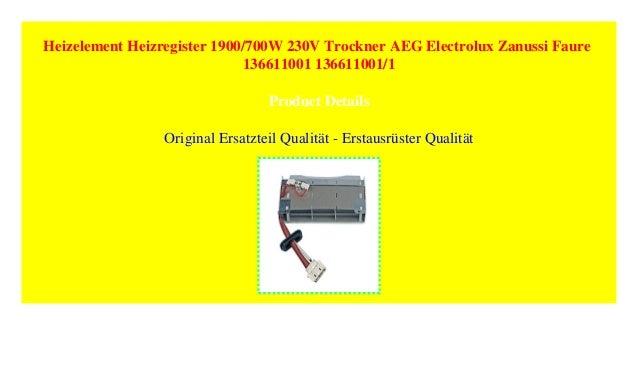 AEG Electrolux Heizelement Heizregister Heizung für Trockner 136611001