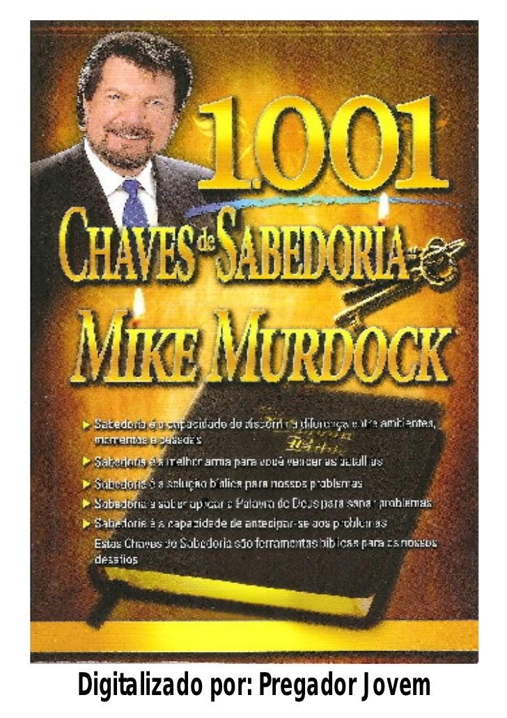1001 Chaves de Sabedoria com Mike Murdock