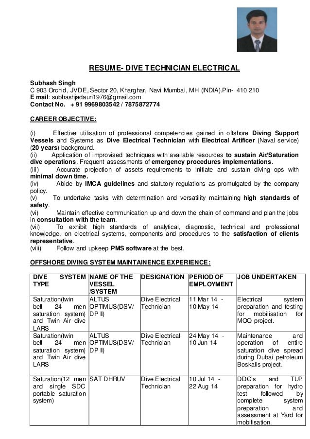 RESUME  DIVE TECHNICIAN ELECTRICAL Subhash Singh C 903 Orchid, JVDE, Sector  20, ...  Electrical Technician Resume