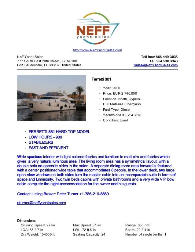 http://www.NeffYachtSales.comNeff Yacht Sales                                                            Toll-free: 866-44...