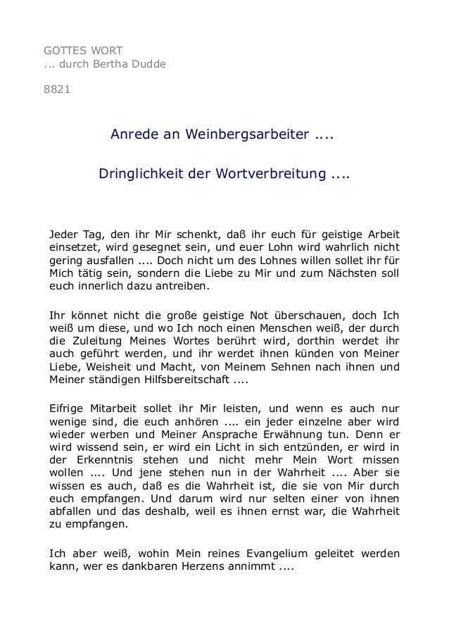 GOTTES WORT ... durch Bertha Dudde 8821 Anrede an Weinbergsarbeiter .... Dringlichkeit der Wortverbreitung .... Jeder Tag,...