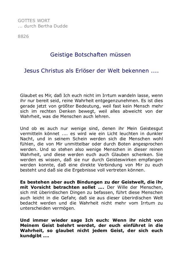 GOTTES WORT ... durch Bertha Dudde 8826 Geistige Botschaften müssen Jesus Christus als Erlöser der Welt bekennen .... Glau...