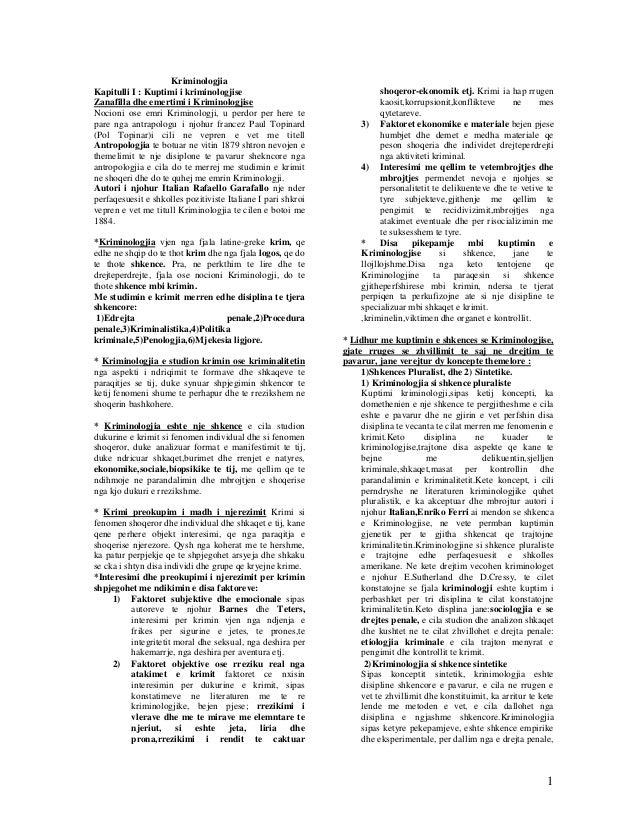 KriminologjiaKapitulli I : Kuptimi i kriminologjise                                   shoqeror-ekonomik etj. Krimi ia hap ...