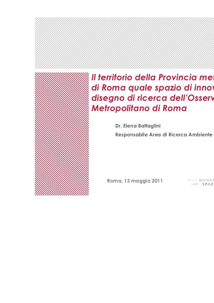 Il territorio della Provincia metropolitanadi Roma quale spazio di innovazione : ildisegno di ricerca dell'OsservatorioMet...