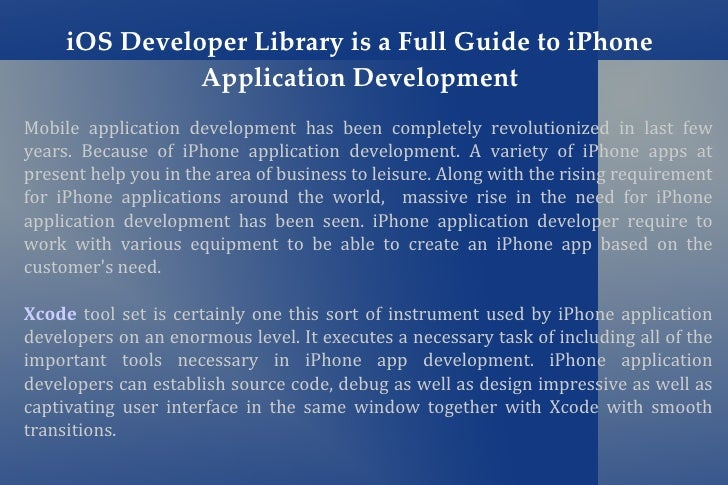 iOS Developer Library is a Full Guide to iPhone               Application DevelopmentMobile application development has be...