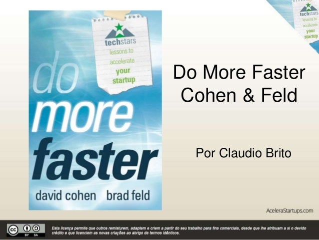 Do More Faster Cohen & Feld Por Claudio Brito