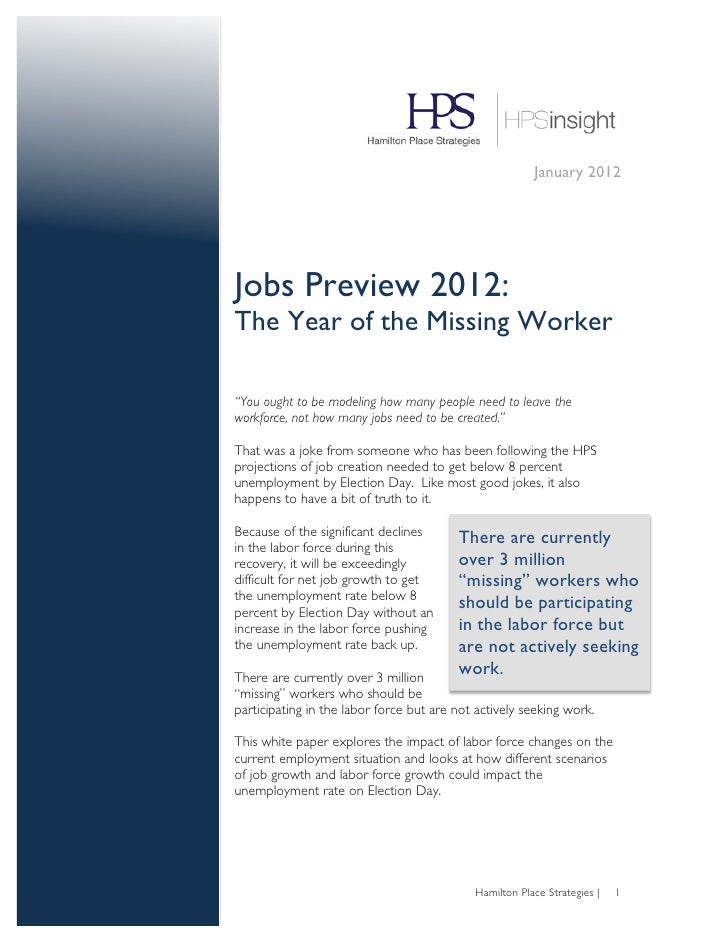 """January 2012Jobs Preview 2012:The Year of the Missing Worker""""You ought to be modeling how many people need to leave thewor..."""