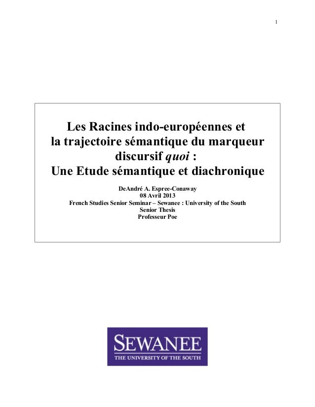 1 Les Racines indo-européennes et la trajectoire sémantique du marqueur discursif quoi : Une Etude sémantique et diachroni...