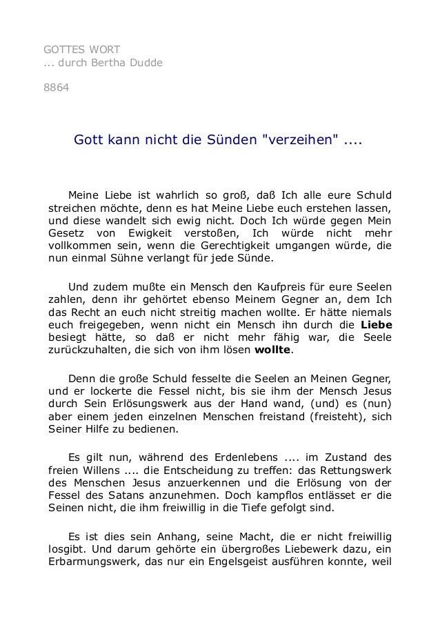 """GOTTES WORT ... durch Bertha Dudde 8864 Gott kann nicht die Sünden """"verzeihen"""" .... Meine Liebe ist wahrlich so groß, daß ..."""